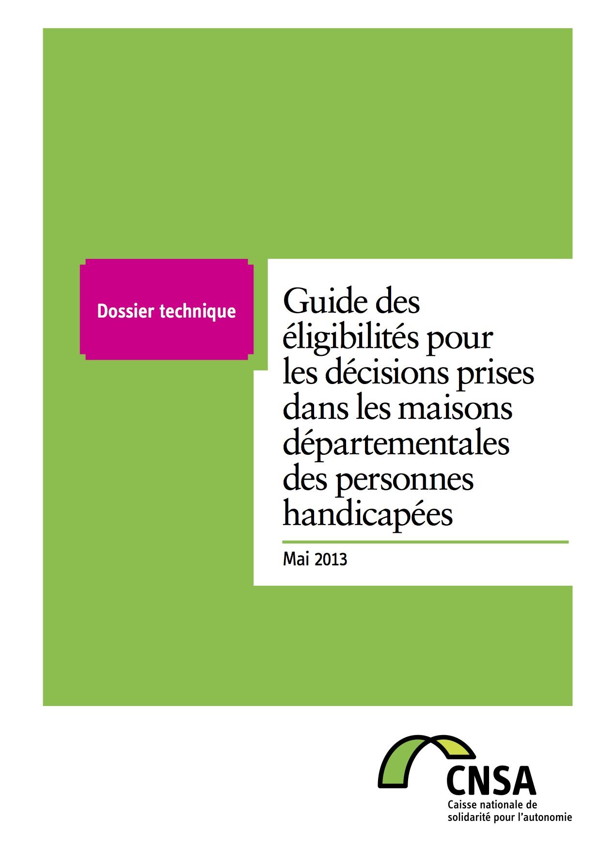 Guide des éligibilités pour les décisions prises dans les maisons départementales des personnes handicapées (PDF, 1.42 Mo)