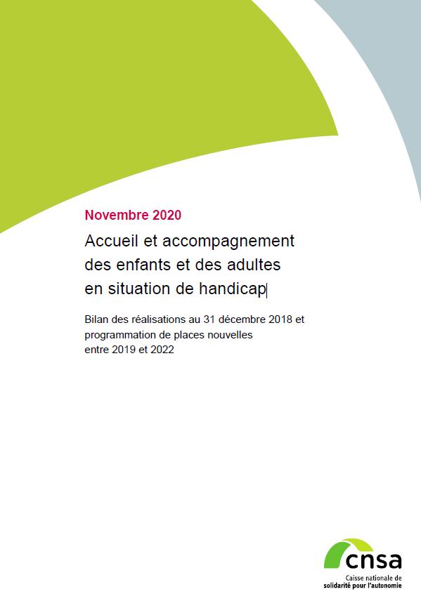 Accueil et accompagnement des enfants et des adultes en situation de handicap. Bilan au 31/12/2018 et programmation 2019-2022 (PDF, 1.16 Mo)