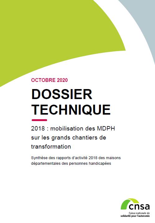 Rapport MDPH. 2018: mobilisation des MDPH sur les grands chantiers de transformation (accessible) (PDF, 7.5 Mo)