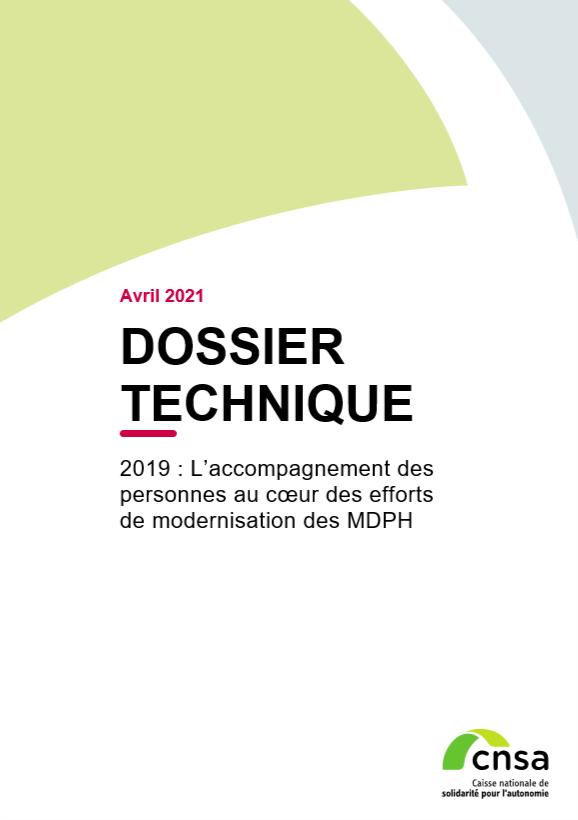 Rapport MDPH. 2019 : L'accompagnement des personnes au cœur des efforts de modernisation des MDPH - accessible (PDF, 10.02 Mo)