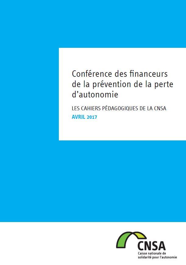 Les cahiers pédagogiques de la CNSA : Conférence des financeurs de la prévention de la perte d'autonomie (PDF, 1.71 Mo)
