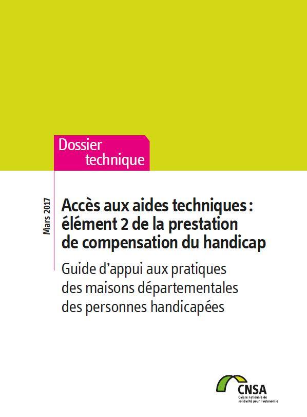 Accès aux aides techniques : élément 2 de la prestation de compensation du handicap. Guide d'appui (PDF, 2.13 Mo)