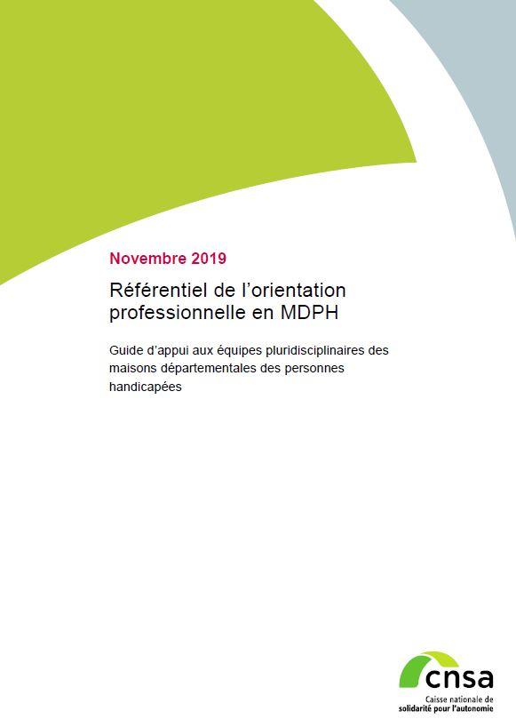 Référentiel de l'orientation professionnelle en MDPH. Guide d'appui aux équipes pluridisciplinaires des MDPH (PDF, 1.74 Mo)