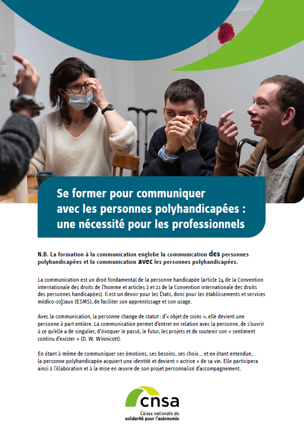 Se former pour communiquer avec les personnes polyhandicapées : une nécessité pour les professionnels - accessible (PDF, 5.75 Mo)