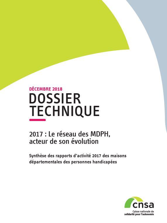 Rapport MDPH. 2017, le réseau des MDPH, acteur de son évolution (ZIP, 5.57 Mo)