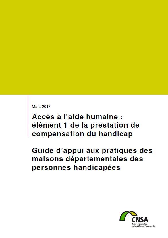 Accès à l'aide humaine : élément 1 de la prestation de compensation du handicap. Guide d'appui (PDF, 5.38 Mo)
