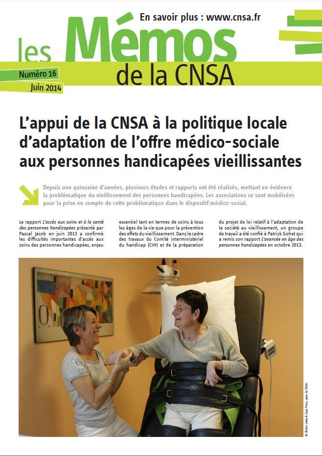 Mémo n° 16 - L'appui de la CNSA à la politique locale d'adaptation de l'offre médico-sociale aux PH vieillissantes - juin 2014 (PDF, 1.16 Mo)