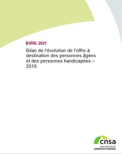 Bilan de l'évolution de l'offre à destination des personnes âgées et des personnes handicapées – 2019