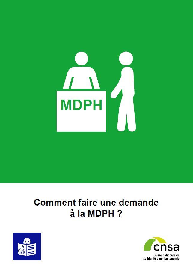 Comment faire une demande à la MDPH (PDF, 1.57 Mo)