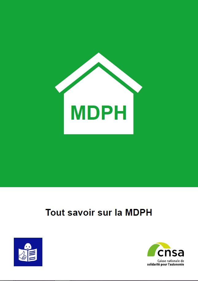 Tout savoir sur la MDPH (PDF, 1003.92 Ko)