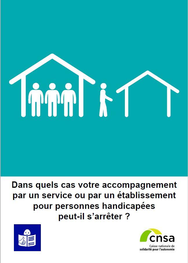 Dans quels cas votre accompagnement par un service ou établissement pour personnes handicapées peut-il s'arrêter (PDF, 636.26 Ko)