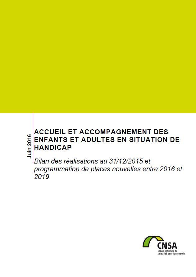 Accueil et accompagnement des personnes handicapées : bilan au 31 décembre 2015 (PDF, 8.9 Mo)