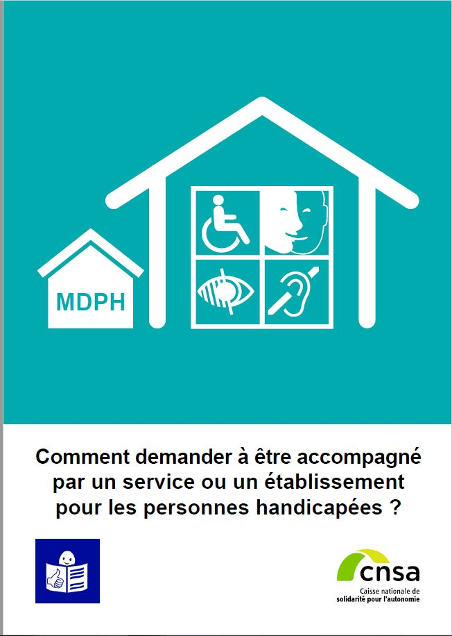 Comment demander à être accompagné par un service ou établissement pour les personnes handicapées (PDF, 916.71 Ko)