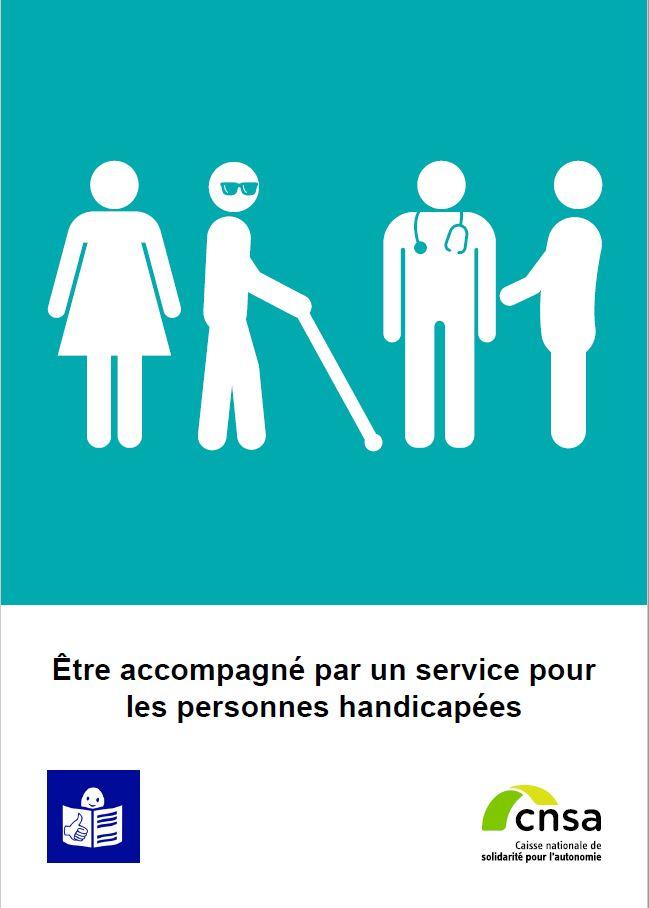Être accompagné par un service pour les personnes handicapées (PDF, 1.05 Mo)