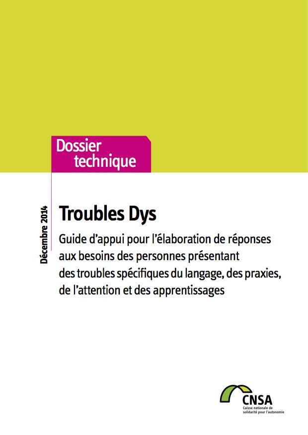 Troubles Dys. Guide d'appui pour l'élaboration de réponses aux besoins des personnes  (PDF, 1.3 Mo)