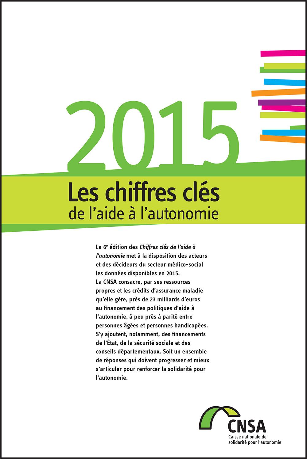 Les chiffres clés de l'aide à l'autonomie 2015 (PDF, 2.67 Mo)