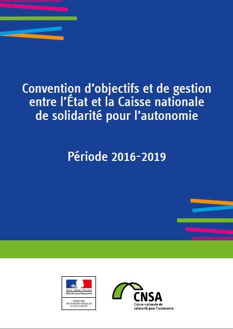Convention d'objectifs et de gestion entre l'État et la CNSA 2016-2019 (PDF, 1.43 Mo)
