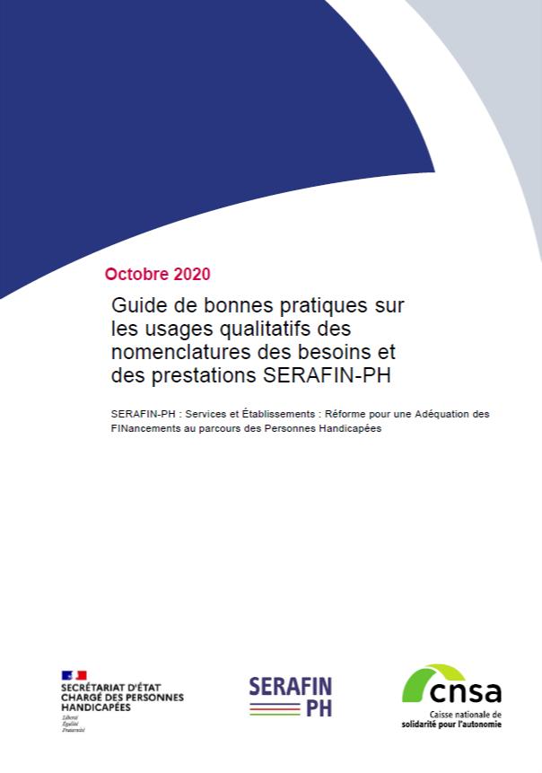 Guide de bonnes pratiques sur les usages qualitatifs des nomenclatures des besoins et des prestations SERAFIN-PH - accessible (PDF, 993.77 Ko)