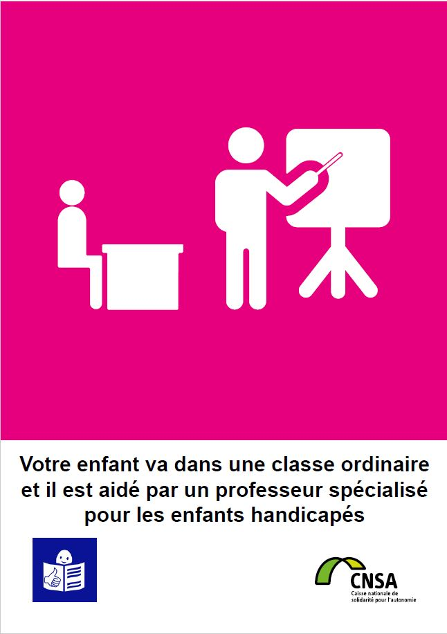 Votre enfant va dans une classe ordinaire et il est aidé par un professeur spécialisé pour les enfants handicapés (PDF, 676.81 Ko)