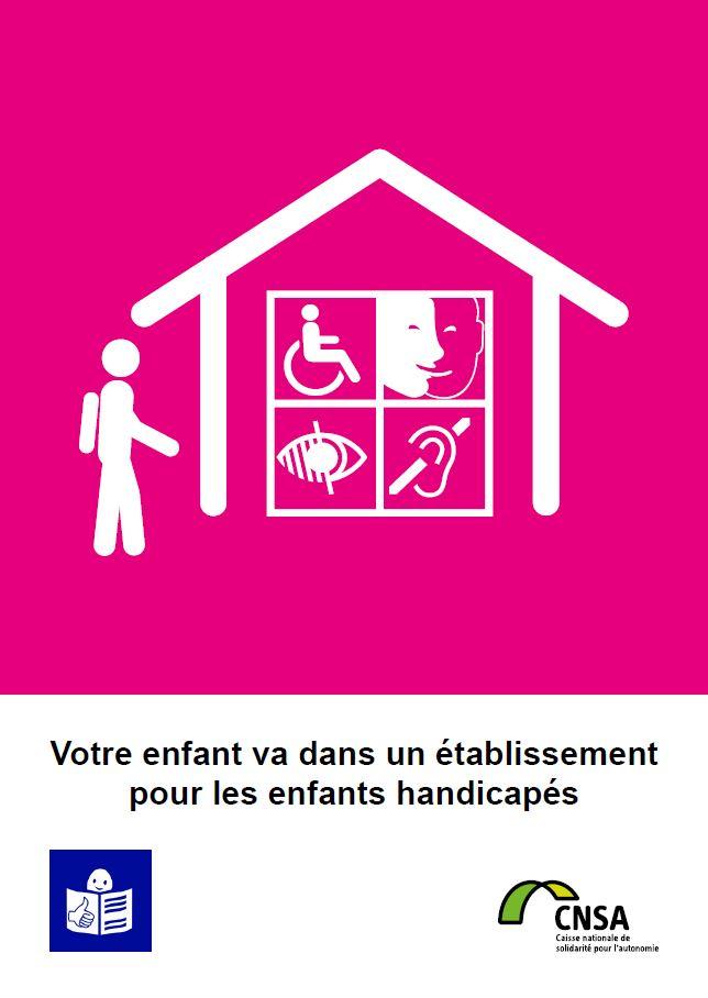 Votre enfant va dans un établissement pour les enfants handicapés (PDF, 973.83 Ko)