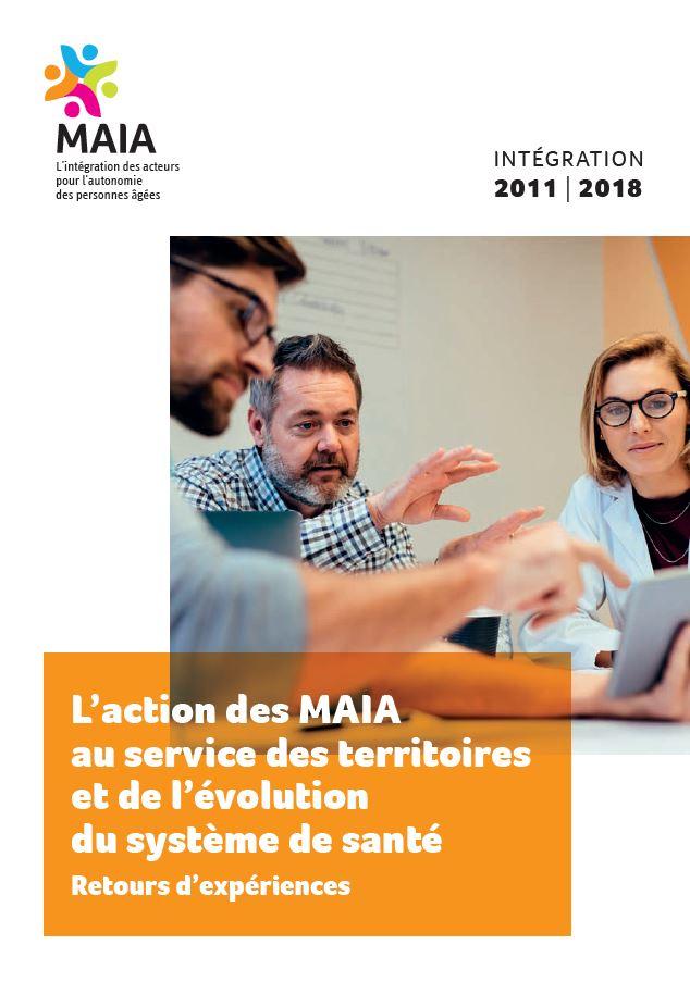 L'action des MAIA au service des territoires et de l'évolution du système de santé (PDF, 2.54 Mo)