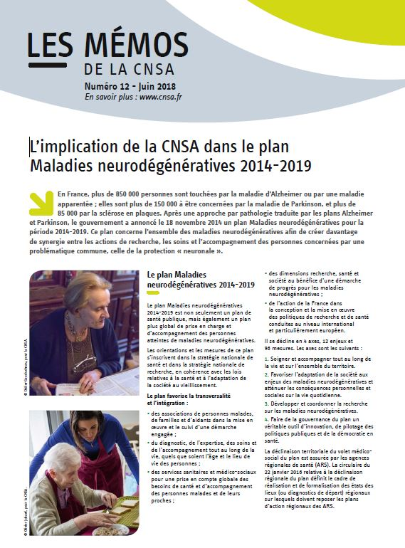 Mémo n° 12 - L'implication de la CNSA dans le plan Maladies neurodégénératives 2014-2019 - juin 2018 (PDF, 2.31 Mo)
